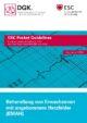 Pocket-Leitlinie: Behandlung von Erwachsenen mit angeborenem Herzfehler (EMAH) (Version 2020)