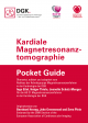 2015_Pocket_Guide_AG21_Kardiale_Magnetresonanztomographie