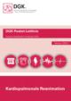 Pocket-Leitlinie: Kardiopulmonale Reanimation (Version 2015)