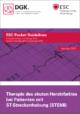 Pocket-Leitlinie: Therapie des akuten Herzinfarktes bei Patienten mit ST-Streckenhebung (STEMI) (Version 2017)