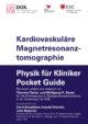 Pocket Guide: Kardiovaskuläre Magnetresonanztherapie
